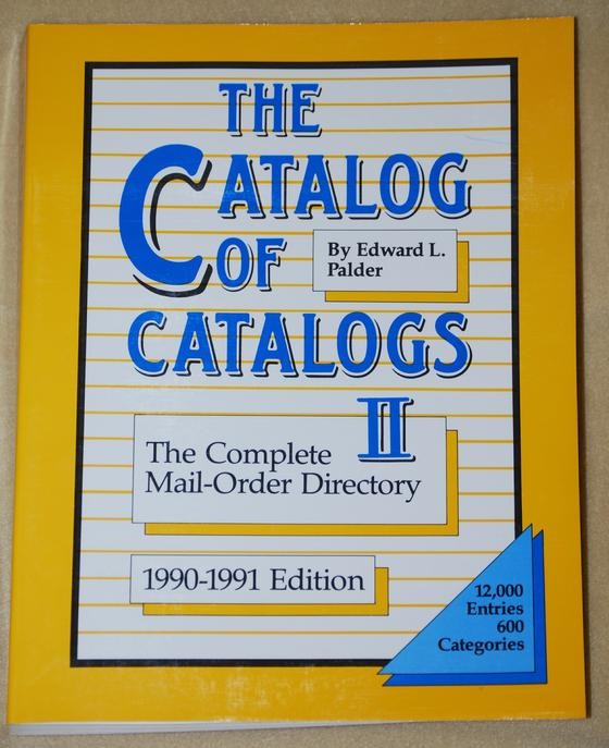 The Catalog of Catalogs II - 1990-1991 Edition